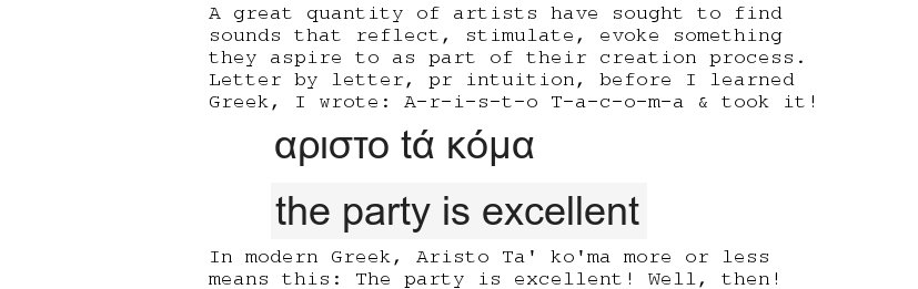 aristo ta' ko'ma means 'the party is great'